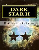 Dark Star II - Robert Stetson