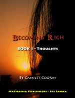 Becoming Rich : Book 1 - Thoughts - Director Camilet Cooray