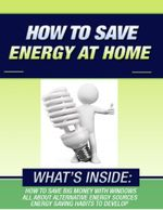 How to Save Energy At Home - Steve O'Grady
