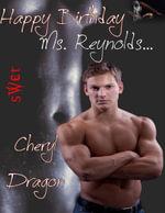 Happy Birthday Ms. Reynolds - Cheryl Dragon