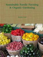 Sustainable Family Farming & Organic Gardening - Brendan Zottl