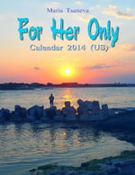 For Her Only : Calendar 2014 (US) - Maria Tsaneva