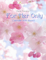 For Her Only : Calendar 2014 (Japan) - Maria Tsaneva