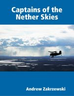 Captains of the Nether Skies - Andrew Zakrzewski