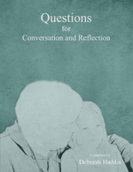 Questions for Conversation and Reflection - Deborah Haddix