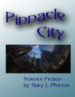 Pinnacle City - Gary L Morton