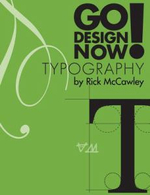 Go Design Now! Typography - Rick McCawley