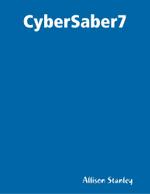 Cybersaber7 - Allison Stanley