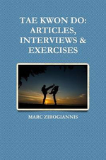 Tae Kwon Do : Articles, Interviews & Exercises - Marc Zirogiannis