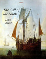 The Call of the South - Louis Becke