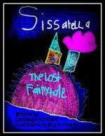 Sissarella : The Lost Fairytale - Cassandra Pletcher