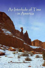 An Interlude of Time - In America - Charmiene Maxwell-Batten
