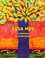 Luminous Landscapes - Lisa Mee