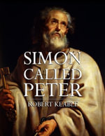 Simon Called Peter - Robert Keable