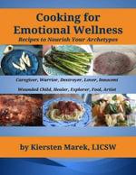 Cooking for Emotional Wellness - Kiersten Marek