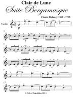Clair de Lune Suite Bergamasque Easy Violin Sheet Music - Claude Debussy
