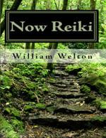 Now Reiki - William Welton