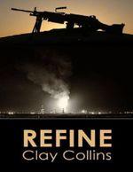 Refine - Clay Collins