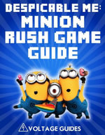 Despicable Me : Minion Rush Game Guide - Voltage Guides
