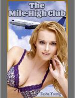 The Mile-High Club - Tasha Young