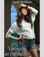 Vacation In Paradise - Franki McAllister