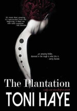 The Plantation - Toni Morgan Haye