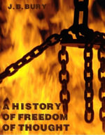 A History of Freedom of Thought (Illustrated) - J. B. Bury