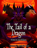 The Tail of a Dragon - Zachary Williams