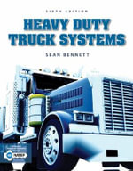 Heavy Duty Truck Systems : Volume II - Sean Bennett