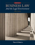 Essentials of Business Law and the Legal Environment : Android, iOS, and Windows Phone 7 - Richard Mann