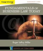 Cengage Advantage Books : Fundamentals of Business Law Today: Summarized Cases - Roger Miller