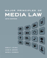 Major Principles of Media Law, 2016 - Wayne Overbeck