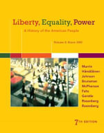 Liberty, Equality, Power: Since 1863 Volume 2 : A History of the American People - Norman Rosenberg