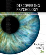 Discovering Psychology : The Science of Mind - Laura Freberg