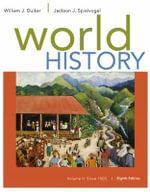 World History : Since 1500 Volume II - William Duiker
