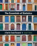 The Essentials of Statistics : A Tool for Social Research - Joseph F. Healey