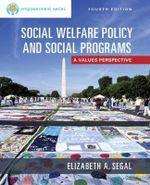 Empowerment Series : Social Welfare Policy and Social Programs - Elizabeth Segal
