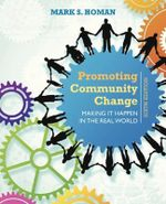 Promoting Community Change : Making it Happen in the Real World - Mark Homan
