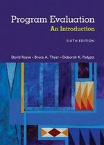Program Evaluation : An Introduction to an Evidence-Based Approach - David Royse