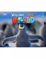 Welcome to Our World 2 Student Book : 2 - JoAnn Crandall