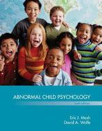 Abnormal Child Psychology - Eric J. Mash