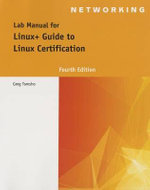 Lab Manual for Linux+ Guide to Linux Certification - Tomsho Tomsho