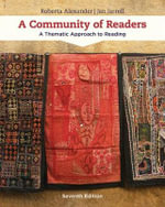 A Community of Readers : A Thematic Approach to Reading - Roberta Alexander
