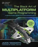 The Black Art Of Multiplatform Game Programming - Jazon Yamamoto