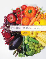 Nutrition : Your Life Science - Jennifer Turley