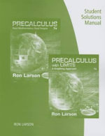 Student Solutions Manual for Larson's Precalculus : Real Mathematics, Real People, 7th - Professor Ron Larson