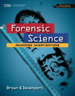 Forensic Science : Advanced Investigations, Copyright Update - Rhonda Douglas Brown