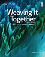 Weaving It Together 1 : Connecting Reading and - Milada Broukal