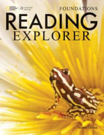 Reading Explorer Foundations : Text with Online Access Code - Kristin Johannsen