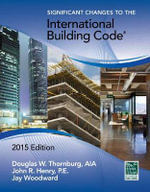 Significant Changes to the International Building Code 2015 - International Code Council